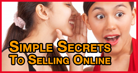 Simple Secrets To Selling Online