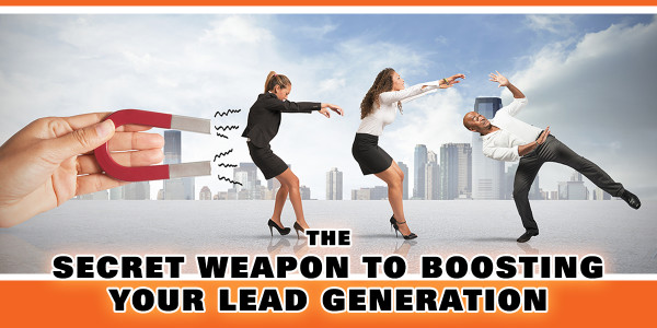 The Secret Weapon To Generating Leads Online
